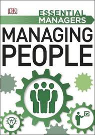 Managing People: Essential Managers by DK