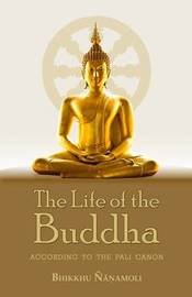 The Life of the Buddha by Bhikkhu Nanomoli image