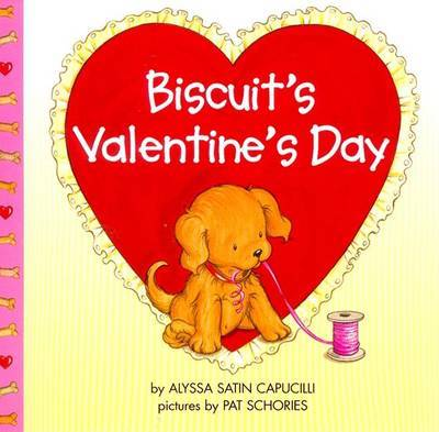 Biscuit's Valentine Day by Alyssa Satin Capucilli image