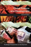 Global Finance and Development by David Hudson
