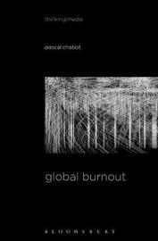Global Burnout by Pascal Chabot
