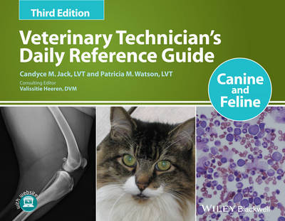 Veterinary Technician's Daily Reference Guide