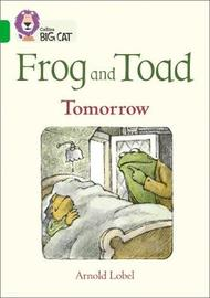 Frog and Toad: Tomorrow by Arnold Lobel