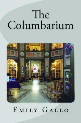 The Columbarium by Emily Gallo image