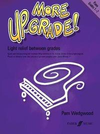 More Up-Grade! Piano Grades 1-2 by Pam Wedgwood