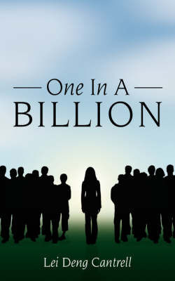 One In A Billion by Lei Deng Cantrell