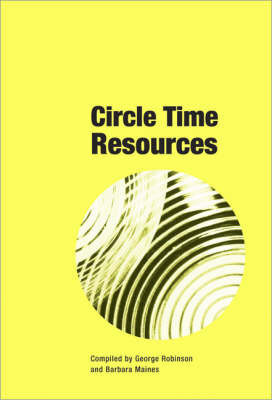 Circle Time Resources: More Games with Word and Picture Cards to Vary Circle Time Activities by Barbara Maine