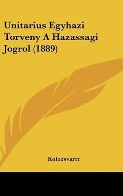 Unitarius Egyhazi Torveny a Hazassagi Jogrol (1889) by Kolozsvartt