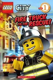 Fire Truck to the Rescue! by Sonia Sander