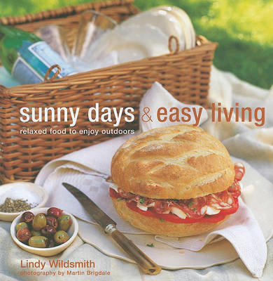 Sunny Days & Easy Living by Lindy Wildsmith