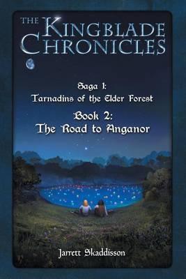 The Road to Anganor by Jarrett Skaddisson