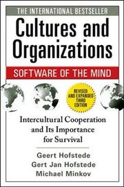Cultures and Organizations: Software of the Mind, Third Edition by Geert Hofstede