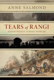 Tears of Rangi by Anne Salmond image