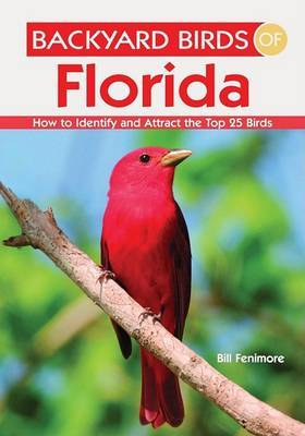 Backyard Birds of Florida by Bill Fenimore image