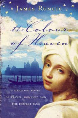 The Colour of Heaven by James Runcie image