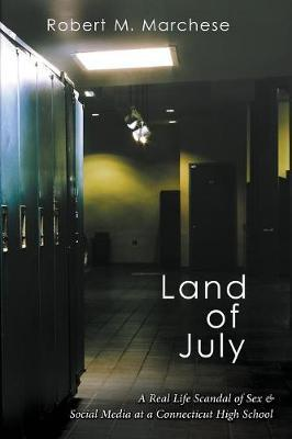 Land of July by Robert M Marchese