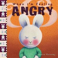 When I'm Feeling Angry by Trace Moroney image