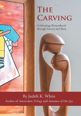 The Carving by Judith K. White