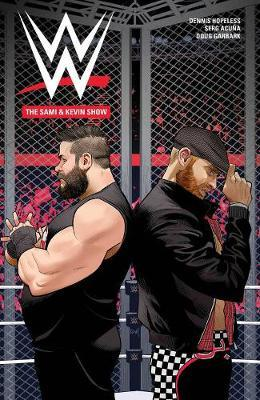 WWE: The Sami and Kevin Show by Dennis Hopeless image