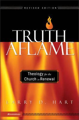 Truth Aflame by Larry D. Hart