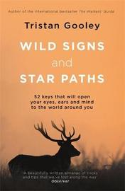 Wild Signs and Star Paths by Tristan Gooley