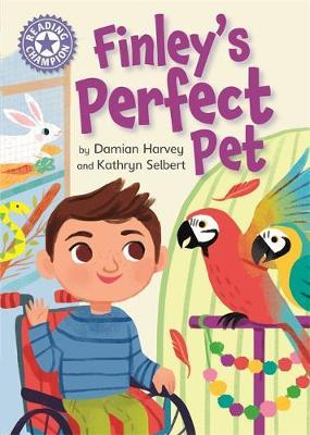 Reading Champion: Finley's Perfect Pet by Damian Harvey