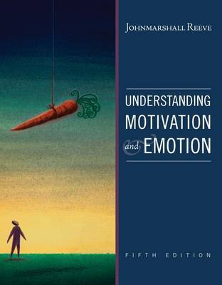 Understanding Motivation and Emotion by Johnmarshall Reeve image