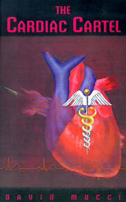 The Cardiac Cartel by David Mucci image