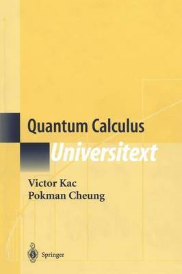 Quantum Calculus by Victor G. Kac