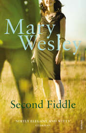 Second Fiddle by Mary Wesley image
