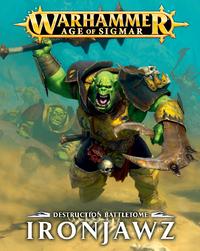 Destruction Battletome: Ironjawz