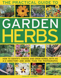 Practical Guide to Garden Herbs by Jessica Houdret