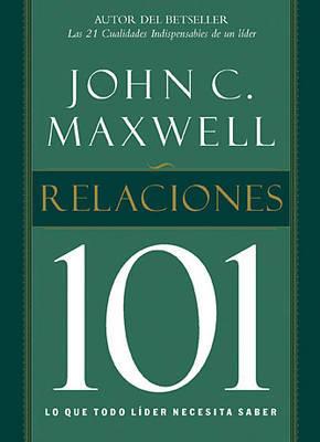 Relaciones 101 by John C. Maxwell image
