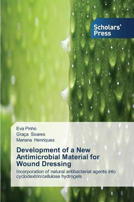 Development of a New Antimicrobial Material for Wound Dressing by Pinho Eva