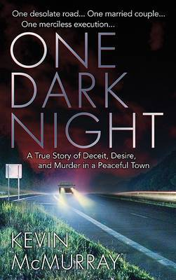 One Dark Night by Kevin F McMurray