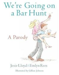 We're Going On A Bar Hunt by Emlyn Rees