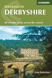 Walking in Derbyshire by Elaine Burkinshaw
