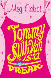 Tommy Sullivan is a Freak by Meg Cabot image