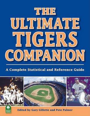 The Ultimate Tigers Companion