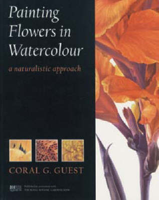 Painting Flowers in Watercolour by Coral G. Guest