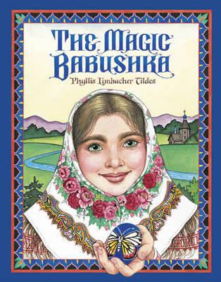The Magic Babushka by Phyllis Limbacher Tildes image