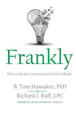 Frankly by Tom Hunsaker