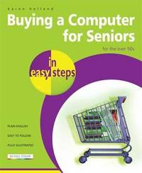 Buying a Computer for Seniors in Easy Steps by Karen Holland image