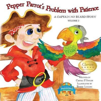 Pepper Parrot's Problem with Patience by Carole P Roman image