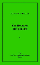 The House of the Borgias by Marcus Van Heller image