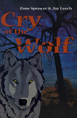 Cry of the Wolf by Zane Spencer image