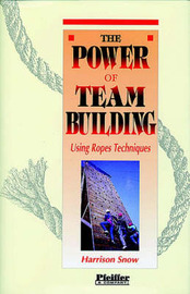 The Power of Team Building by Harrison Snow image