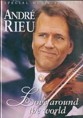 Andre Rieu - Love Around The World on DVD