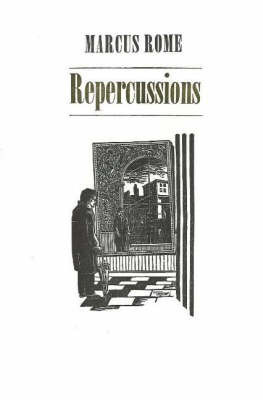 Repercussions by Marcus Rome