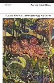 Marrying the Ugly Millionaire by Sophie Hannah